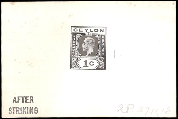 CEYLON 1919 KGV 1C DIE PROOF, SINGLE PLATES, AFTER STRIKING