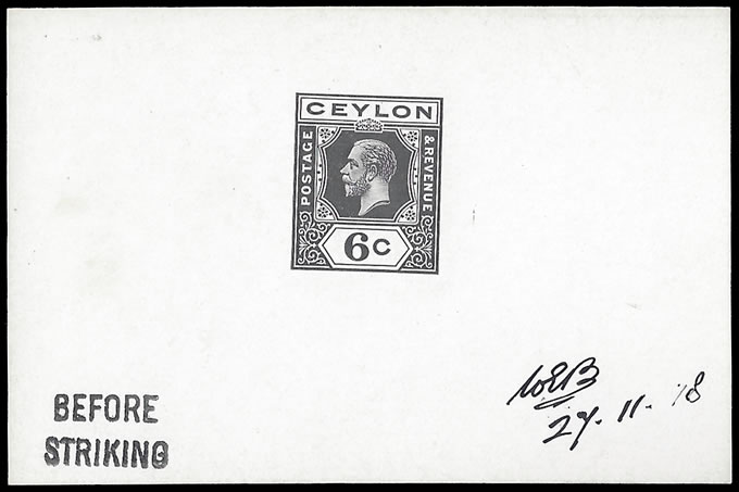 CEYLON 1919 KGV 6C DIE PROOF, SINGLE PLATES, BEFORE STRIKING