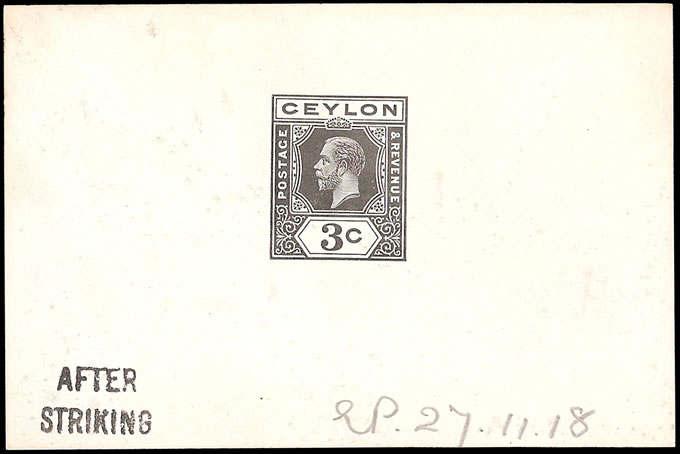 CEYLON 1919 KGV 3C DIE PROOF, SINGLE PLATES, AFTER STRIKING