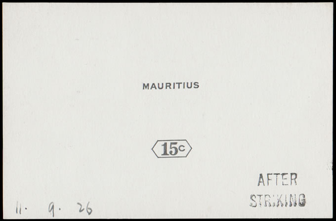 MAURITIUS 1926 15C DIE PROOF AFTER STRIKING